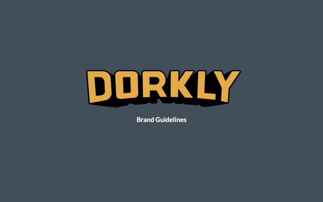 DORKLY_brand_guide_01 (dragged) 0